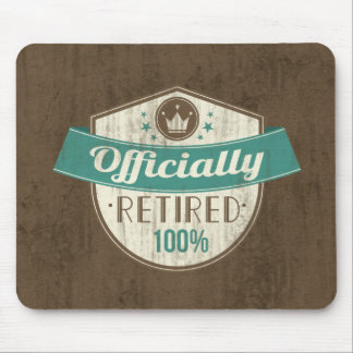 Officially Retired, 100 Percent Vintage Retirement Mouse Pad
