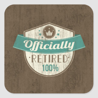 Officially Retired, 100 Percent Vintage Retirement Square Sticker