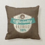 Officially Retired, 100 Percent Vintage Retirement Throw Pillow
