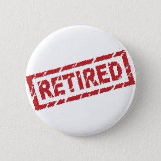 officially retired pinback button