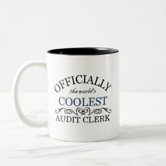 Officially the world's coolest Audit Clerk Two-Tone Coffee Mug
