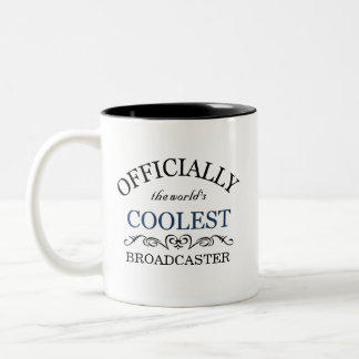 Officially the world's coolest Broadcaster Two-Tone Coffee Mug