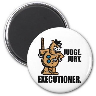 "Offisa Pupp: ""Judge, Jury, Executioner"" Magnet"