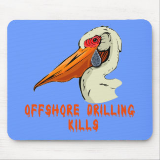 Offshore Drilling Kills Wildlife Tshirts Mouse Pad