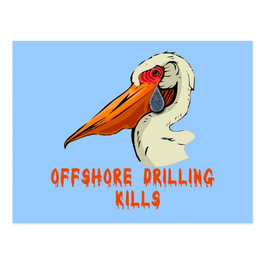 Offshore Drilling Kills Wildlife Tshirts Postcard