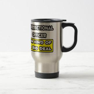 Oficial correccional. Soy un poco una gran cosa Taza De Café
