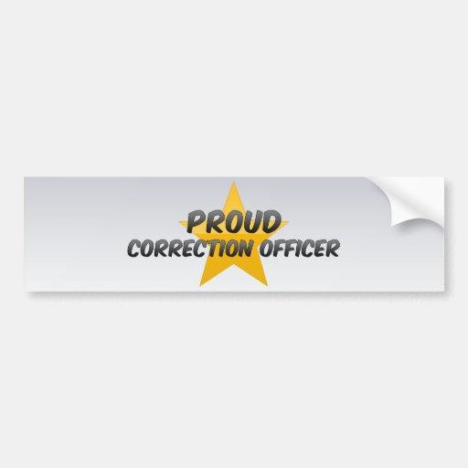 Oficial de corrección orgulloso etiqueta de parachoque