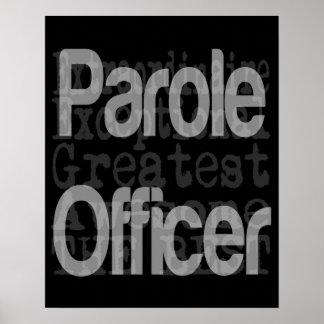 Oficial de libertad condicional Extraordinaire Póster