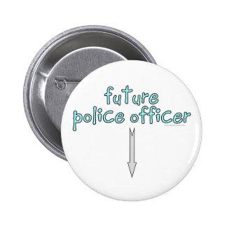 oficial de policía futuro pin redondo de 2 pulgadas