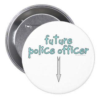 oficial de policía futuro pin redondo de 3 pulgadas