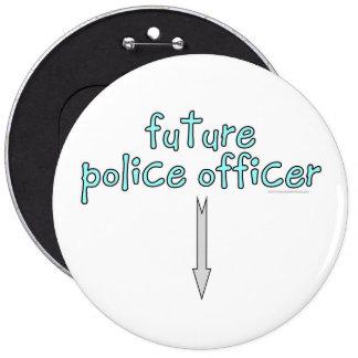 oficial de policía futuro pin redondo de 6 pulgadas