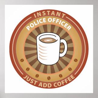 Oficial de policía inmediato póster