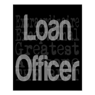 Oficial de préstamo Extraordinaire Póster