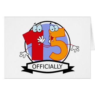 Oficialmente bandera de 15 cumpleaños tarjeta de felicitación