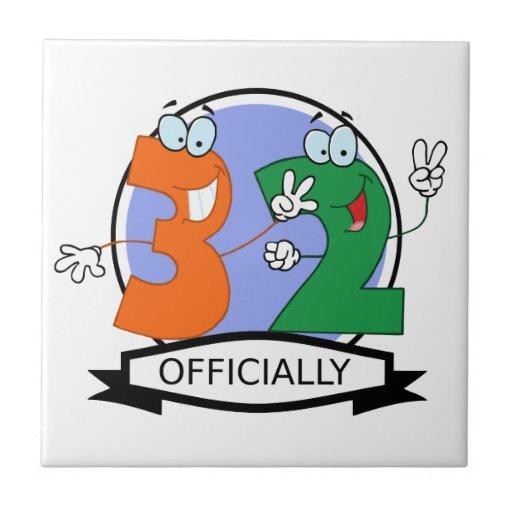 Oficialmente bandera de 32 cumpleaños azulejo cuadrado pequeño