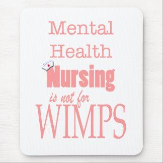 ¡Oficio de enfermera-No de la salud mental para Alfombrilla De Ratones