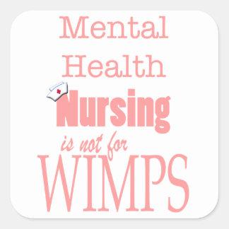Oficio de enfermera-No de la salud mental para los Pegatina Cuadrada
