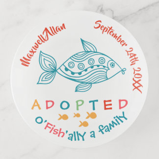 O'Fish'ally Adopted Fish Themed Adoption Gift Trinket Trays