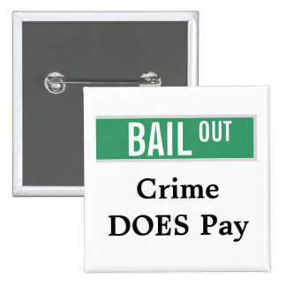 OFREZCA DE GARANTÍA - el crimen paga Pin Cuadrada 5 Cm