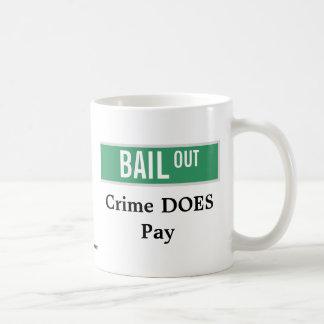 OFREZCA DE GARANTÍA - el crimen paga Taza De Café