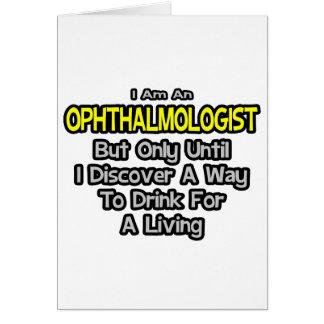 Oftalmólogo. Bebida para una vida Tarjeta De Felicitación