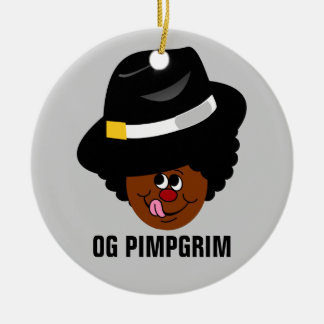 OG Pimpgrim: Original Gangsta Pimp Pilgrim Ceramic Ornament