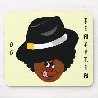 OG Pimpgrim: Original Gangsta Pimp Pilgrim Mouse Pad