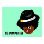 OG Pimpgrim: Original Gangsta Pimp Pilgrim Postcard