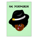 OG Pimpgrim: Peregrino original del chulo de Gangs Tarjeta De Felicitación