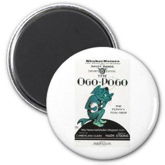Ogo-Pogo, el Fox-Trote divertido, ShukerNature Imán Redondo 5 Cm