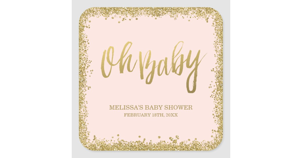 Oh Baby Blush Pink Gold Glitter Baby Shower Square Sticker ...