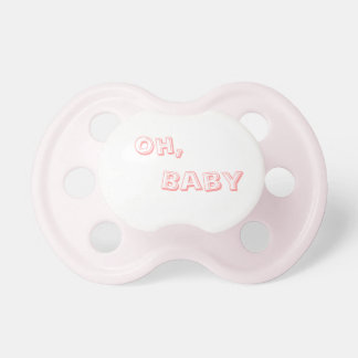 Oh, Baby Pacifier