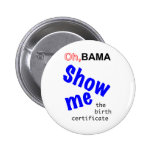 Oh,Bama Show Me The Birth Certificate Button