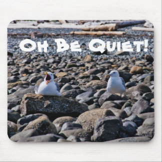 Oh Be Quiet! Mouse Pad