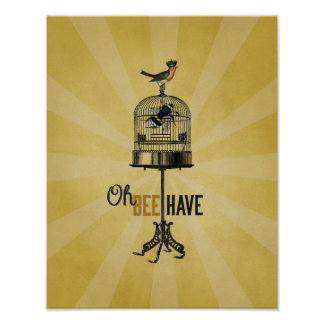 Oh Bee Have Vintage Bee Bird Cage & Crown Poster
