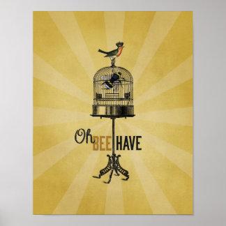 Oh Bee Have Vintage Bee Bird Cage & Crown Poster Print