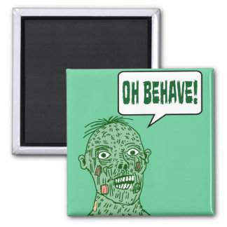 Oh Behave Zombie Refrigerator Magnets