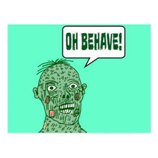 Oh Behave Zombie Postcard
