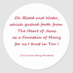 Oh Blood and Water ... Classic Round Sticker