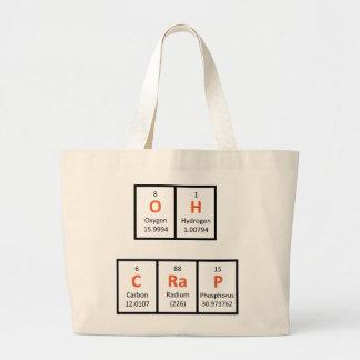 Oh bolso de la tabla periódica de la mierda bolsa tela grande