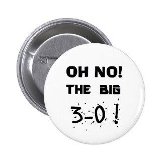 """""""Oh"""" botón ningún… 3-0 Pin Redondo De 2 Pulgadas"""