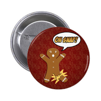 ¡Oh broche! Hombre de pan de jengibre divertido Pin Redondo De 2 Pulgadas