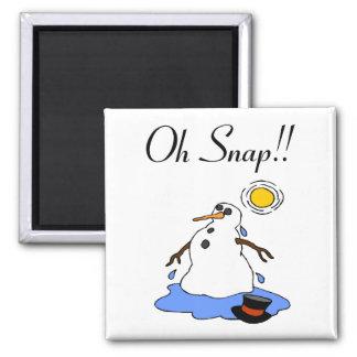 ¡Oh broche! (Muñeco de nieve de fusión) Imán Cuadrado
