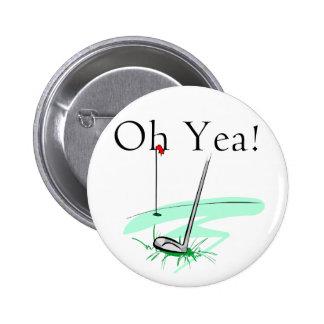 Oh camisetas y regalos del golf del Yea Pins