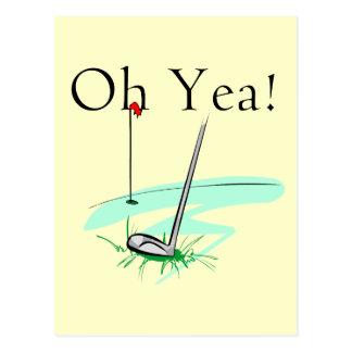 Oh camisetas y regalos del golf del Yea Tarjeta Postal