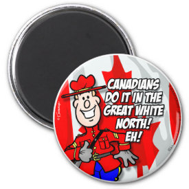 Oh Canada EH! Magnet