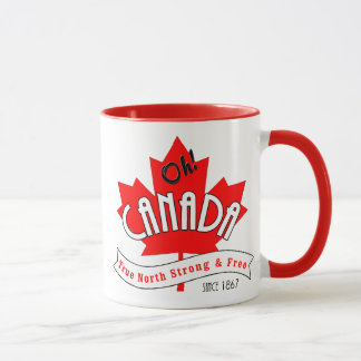Oh Canada! True North Strong and Free Mug