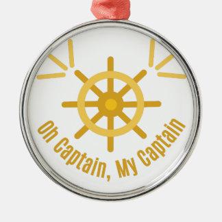 Oh Captain,My Captain Metal Ornament