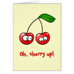 Oh, Cherry Up! Cherries Greeting Card