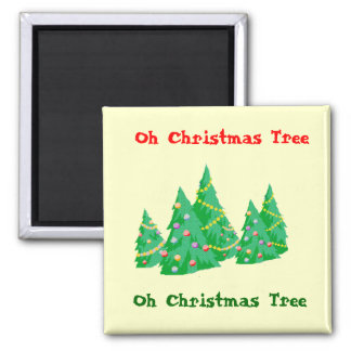 Oh Christmas Tree Magnet